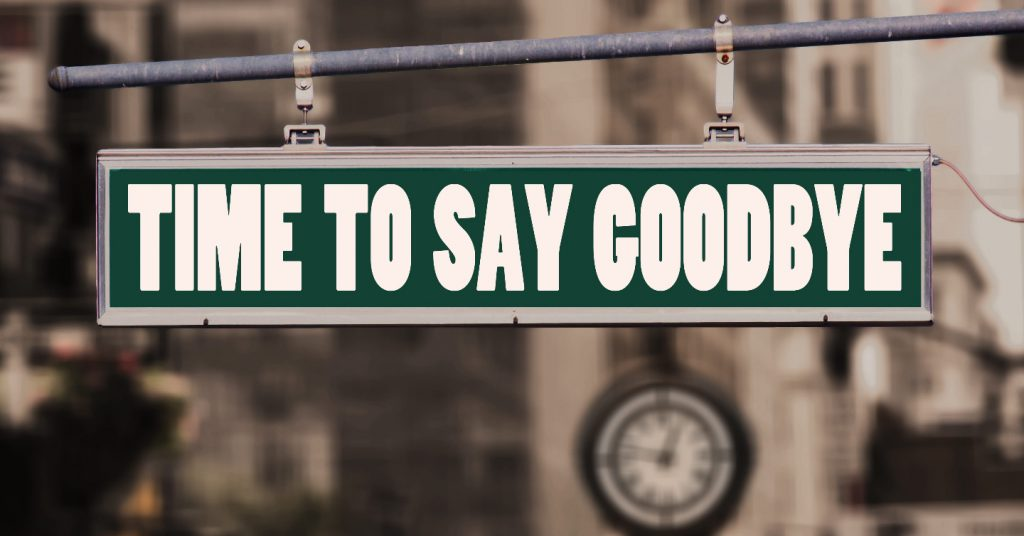 "Street sign displaying ""Time to say Goodbye"""